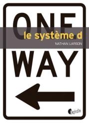 Systeme-D-Nathan-Larson