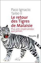 Retour-Tigres-Malaisie-Paco-Taibo
