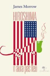 Hiroshima-naura-pas-lieu_9834