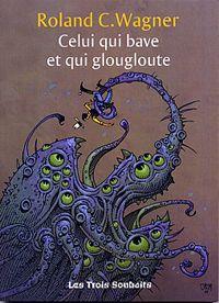 Celui-Qui-Bave-et-Qui-Glougloute_2244